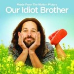 Our Idiot Brother / Мой придурочный брат