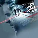 Три дня на побег / The Next Three Days (2010)
